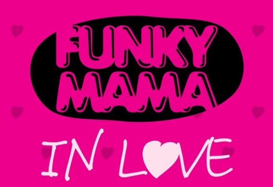 Фото №1 — Funky Mama in Love!